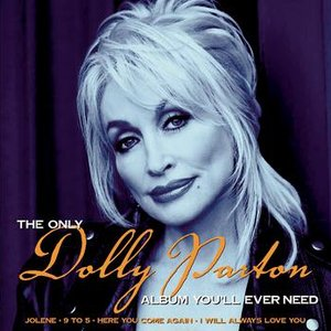 Image for 'The Only Dolly Parton Album You'll Ever Need'