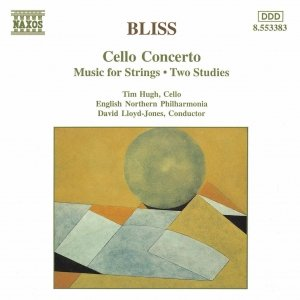 Image for 'BLISS: Cello Concerto / Music for Strings / Two Studies'
