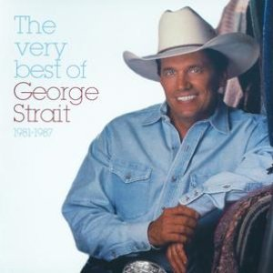 Immagine per 'The Very Best Of George Strait, 1981-87'