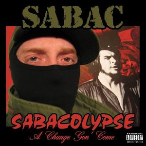 Image for 'Sabacolypse (A Change Gon' Come)'