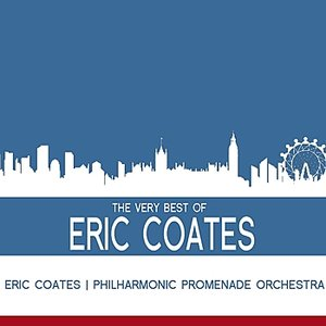 Image for 'The Very Best Of Eric Coates'