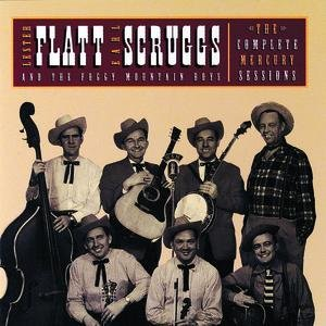 Image pour 'The Complete Mercury Sessions: Lester Flatt & Earl Scruggs & The Foggy Mountain Boys'