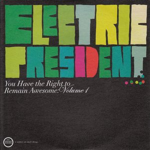 Image for 'You Have the Right to Remain Awesome, Volume 1'
