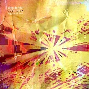 Immagine per 'Oben Glex, For Wonder Beyond Joy'