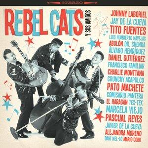 Image pour 'Rebel Cats Y Sus Amigos'