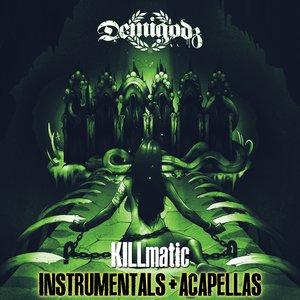 Imagem de 'Killmatic (Instrumentals + Acapellas)'