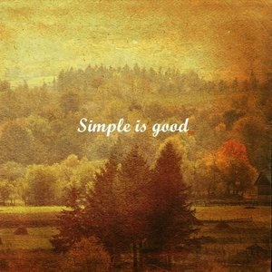 Image for 'Simple Is Good'