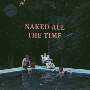 Image for 'Naked All The Time'