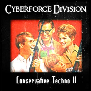 Image for 'Conservative Techno II'
