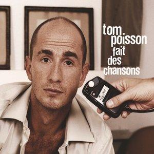 Image for 'Tom Poisson fait des chansons'