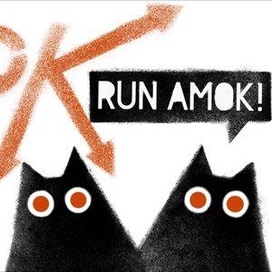 Image for 'RUN AMOK!'