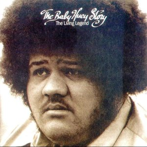 Image for 'The Baby Huey Story: The Living Legend'