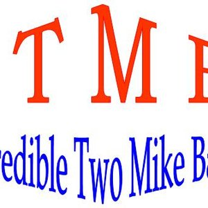 Image for 'Incredible Two Mike Band'