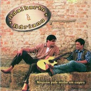 Image for 'Ninguém Pode Mudar Um Caipira'