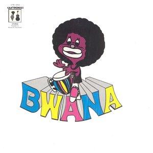Image for 'Bwana'