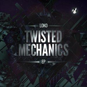 Image for 'Twisted Mechanics EP'
