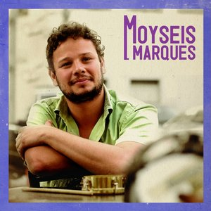 Image for 'Moyseis Marques'