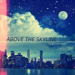 Bild för 'Above the Skyline'