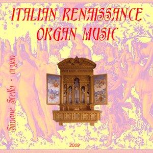 Image for 'ITALIAN RENAISSANCE ORGAN MUSIC'