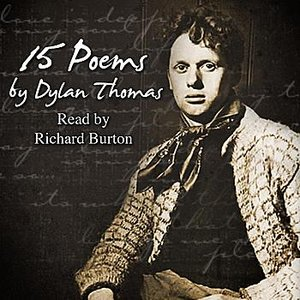 Image for 'Fifteen Poems By Dylan Thomas'