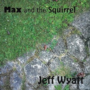 Image for 'Max and the Squirrel'