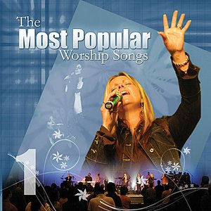 Image for 'Most Popular Worship Songs - Volume 1'