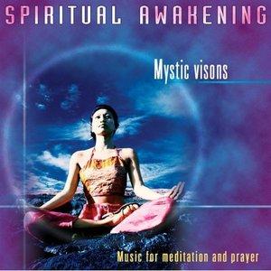 Image for 'Spiritual Awakening - Mystic Visions'