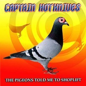 Image for 'The Pigeons told me to shoplift'