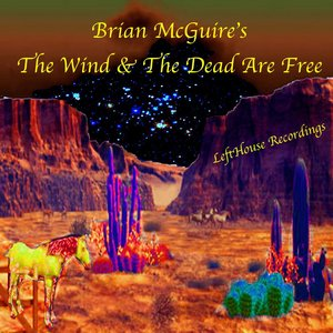 Image for 'The Wind & The Dead Are Free'