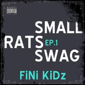 Image for 'Small Rats Swag Ep. 1'