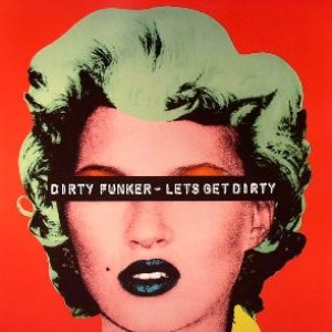Image pour 'Let's Get Dirty'
