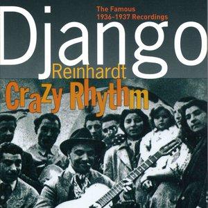 Bild för 'Django Reinhardt Crazy Rhythm (The Famous 1936-1937 Recordings)'