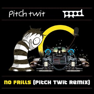 Image for 'No Frills (Pitch Twit Remix)'