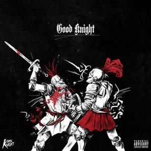 Image for 'Good Knight (feat. Joey Bada$$, Flatbush Zombies & Dizzy Wright)'