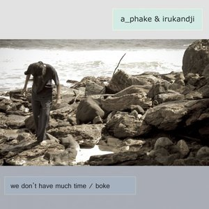 Image for 'We Don't Have Much Time/ Boke'