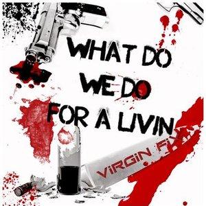 Bild für 'What do We do for a Livin''