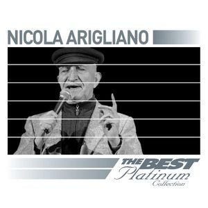 Bild für 'Nicola Arigliano: The Best Of Platinum'