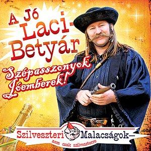 Image for 'Szépasszonyok Jóemberek (Szilveszteri malacságok)'