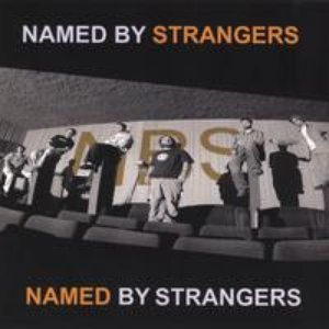 Image for 'Named By Strangers'