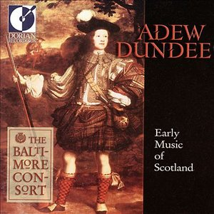 Image for 'Adew Dundee - Early Music of Scotland'