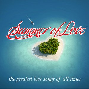 Image for 'Summer of Love (The Greatest Love Songs of All Times)'