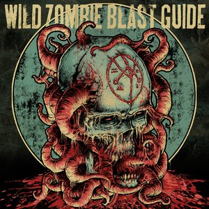 Image for 'Wild Zombie Blast Guide'
