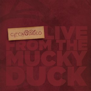 Image for 'Live from the Mucky Duck'