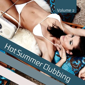 Image for 'Hot Summer Clubbing, Vol. 2'