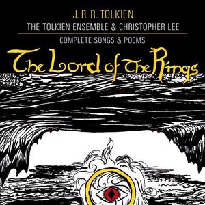 Image for 'The Lord of the Rings: The Complete Songs & Poems'