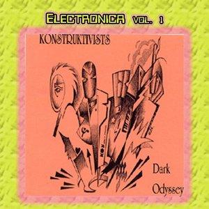 Image for 'Electronica Vol. 1: Konstruktivists-Dark Odyssey'