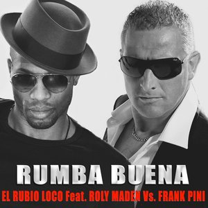 Image for 'Rumba Buena (feat. Roly Maden, Frank K Pini)'