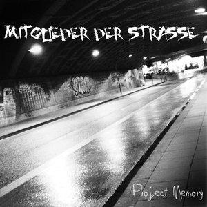 Image for 'Mitglieder der Strasse'
