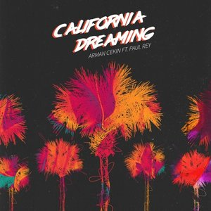 Image for 'California Dreaming (feat. Paul Rey)'