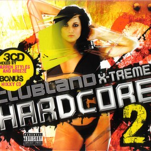 """Clubland X-Treme Hardcore 2 (Disc 3)""的封面"